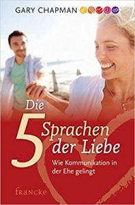 5 Sprachen der Liebe Buch von Gary Chapman